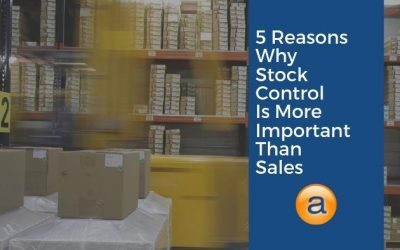 5 Reasons Why Stock Control Matters More Than Sales