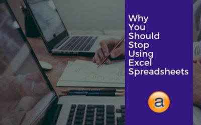Why You Should Stop Using Excel Spreadsheets