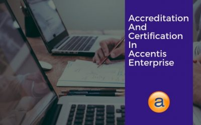 Accreditation, Certifications and Accentis Enterprise