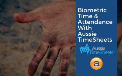 Biometric Time and Attendance with Aussie TimeSheets